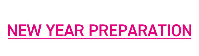 NEW YEAR PREPARATION