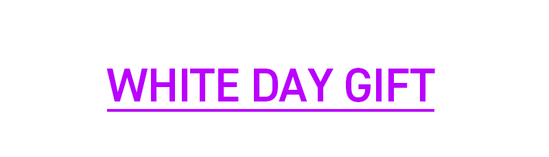 WHITE DAY GIFT
