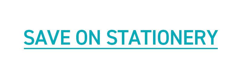SAVE ON STATIONERY