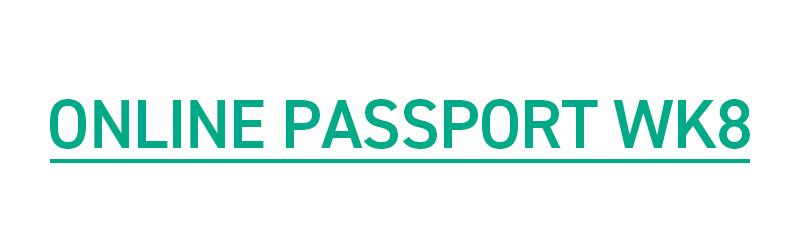 ONLINE PASSPORT WK8