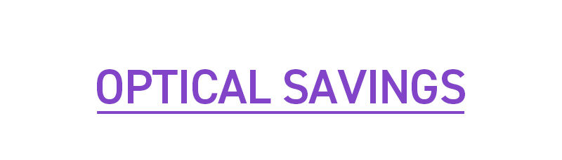 OPTICAL SAVINGS