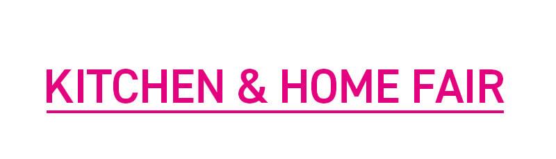 KITCHEN & HOME FAIR