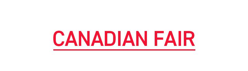CANADIAN FAIR
