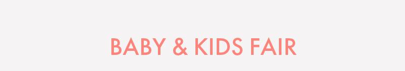 BABY & KIDS FAIR