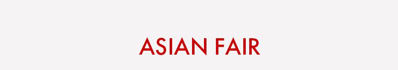 ASIAN FAIR